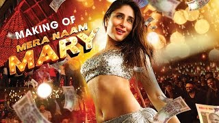 Making of Mera Naam Mary | Kareena Kapoor | Sidharth Malhotra