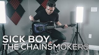 Sick Boy - The Chainsmokers - Cole Rolland Guitar Cover