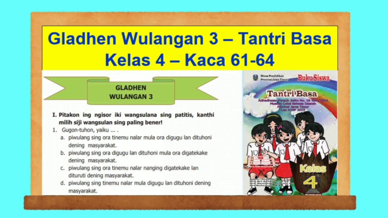 Gladhen Wulangan 3 Tantri Basa Kelas 4 Hal 61 64 Bahasa Jawa Kelas 4 Youtube