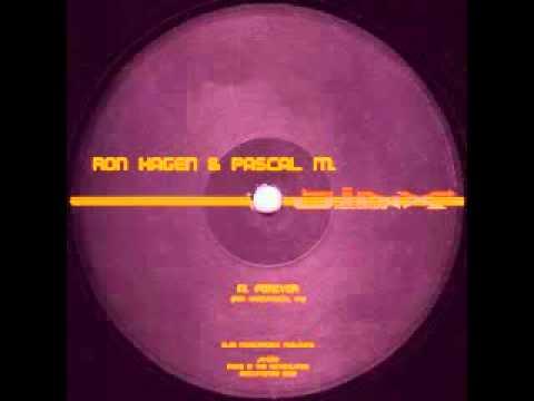 Ron Hagen & Pascal M. - Forever 1998