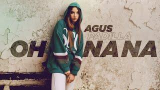 Смотреть клип Agus Padilla - Oh Na Na