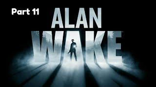 Alan Wake_Прохождение. Часть 11.