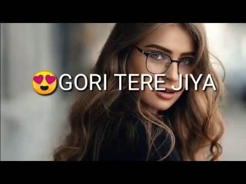 new-punjabi-status-2019-||gori-tere-jiya-hor-koi-na-milega-status-||