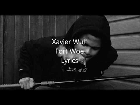 Xavier Wulf-Fort Woe Lyrics