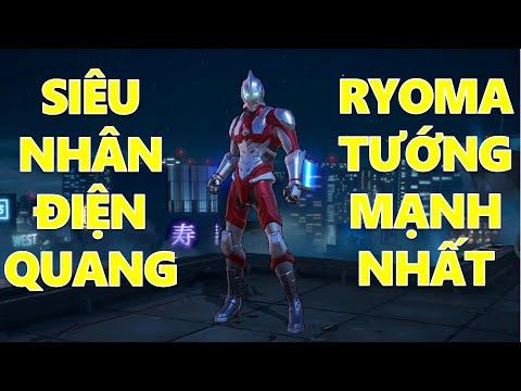 Tướng mạnh nhất Liên quân Ryoma Ultraman siêu nhân điện quang bắn chưởng như phim Mạnh Blue Quẩy Skin Florentino Siêu Nhân Chat Tao Test Skin Đi Rừng Sẽ NTN Và Cái Kết
