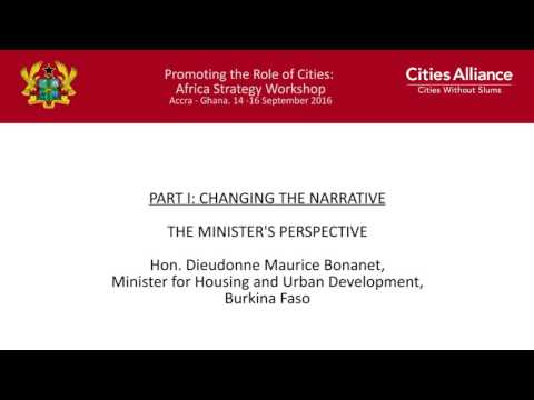 Cities Alliance: Africa Strategy Workshop - The Minister's Perspective: Burkina Faso