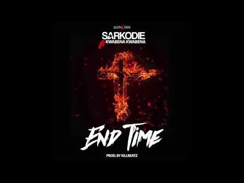 Sarkodie - End Time ft. Kwabena Kwabena (Audio Slide)