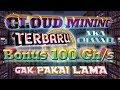 Situs Cloud Mining Terbaru 2018, Bonus 100 Gh/s, Gak Pakei Lama
