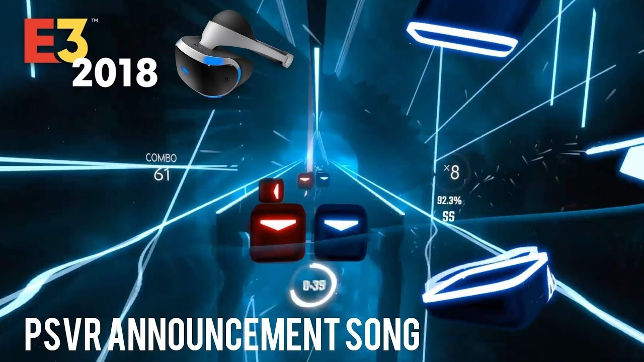PSVR Announcement Song - E3 2018 ⚔ Beat Saber Custom Song