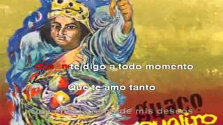 Lo eres Todo Guaco Guajiro KARAOKE