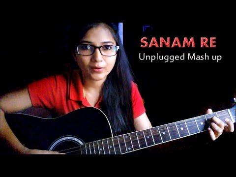 SANAM RE , Sanam Teri Kasam, Kabhi jo Badal Mash up Cover by Priyanka