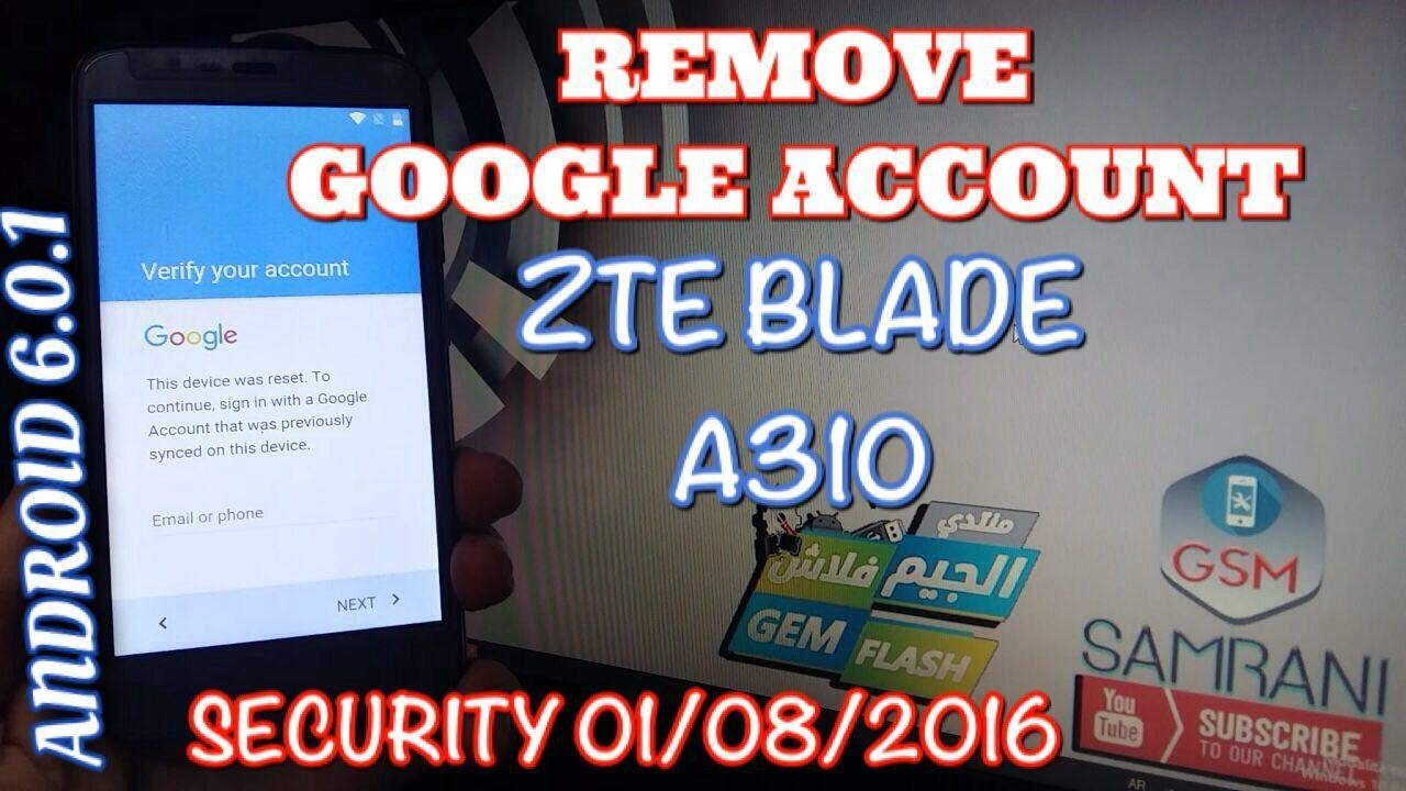 ZTE BLADE A310 REMOVE GOOGLE ACCOUNT BYPASS FRP ANDROID 6 0 1 by Gsm Samrani