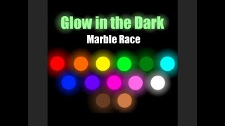 The Glow in the Dark Marble Race