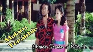 lagu dangdut.Rhoma Irama ft Rita sugiarto. malam terakhir