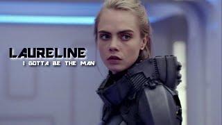 Laureline I Gotta Be The Man