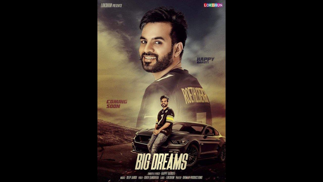 Big Dreams Full Song Happy Raikoti Feet Deep Jhandu Latest Punjabi Song S D Records