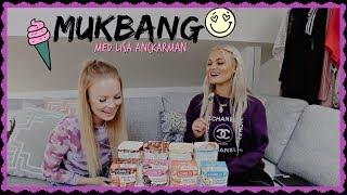 MUKBANG med LISA ANCKARMAN | Del 2
