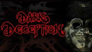 Dark Deception |3| НЕ СМОТРИ НАЗАД!