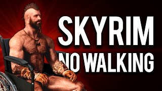 How to beat Skỳrim without Walking