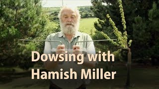 Discovering Dowsing with Hamish Miller part 2