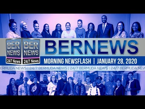 Bermuda Newsflash For Tuesday, January 28, 2020