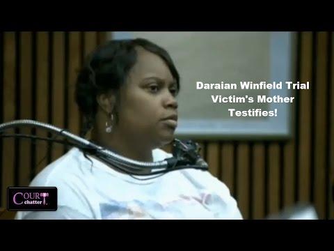Daraian Winfield Trial Victim's Mother Testifies 06/06/16