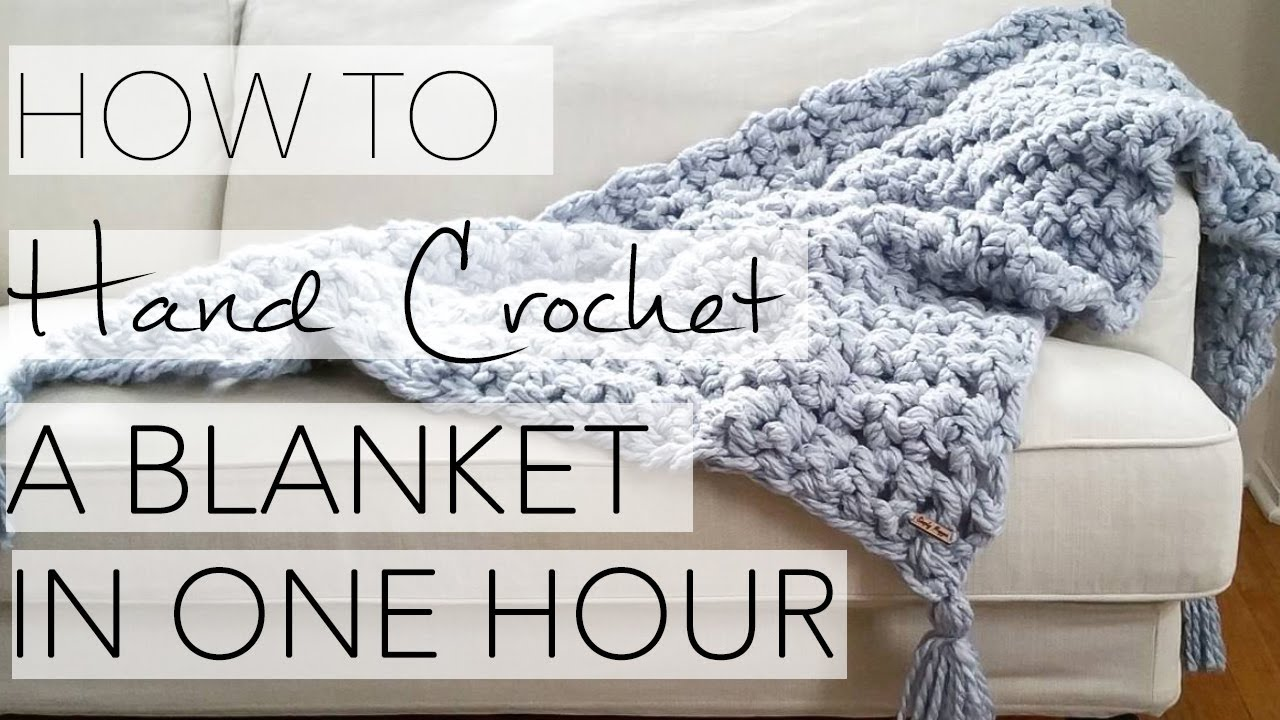 How To Hand Crochet A Blanket In One Hour Simply Maggie Youtube