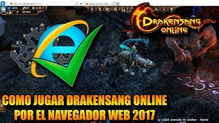 COMO JUGAR POR EL NAVEGADOR (HOW TO PLAY ON BROWSER) 2017 | DRAKENSANG ONLINE