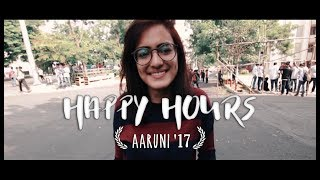 Aaruni '17 | Happy Hours