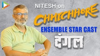 EXCLUSIVE – The Dangal Director Nitesh Tiwari on Chhichhore | Dangal | SUPERB Ensemble Star Cast