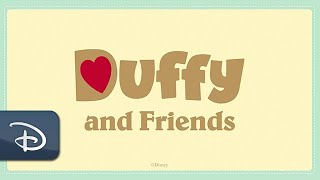 A Friendship-Filled Moment with Duffy & Friends Shared Around the World