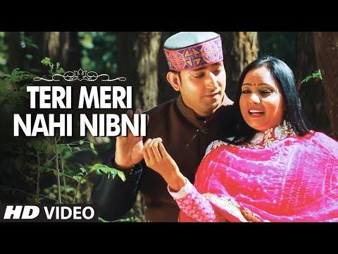 Teri Meri Nahi Nibni Latest Himachali Video Song | Karnail Rana, Sarla Rana