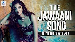 The Jawaani Song (Remix) | DJ Chirag Dubai | Tiger Shroff | Tara Sutaria | Ananya Panday