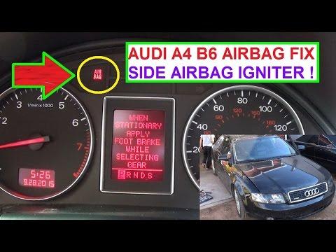 Audi A4 B6 Airbag Light On FIX SIDE AIRBAG IGNITER Air Bag Light