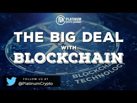 What's the big deal with blockchain