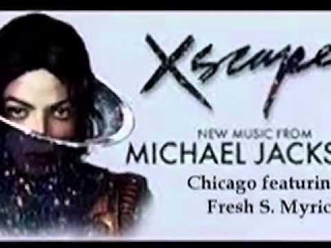 Chicago Michael Jackson featuring Fresh S. Myrick (Xscape album)