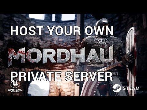 Mordhau Dedicated Server Tutorial