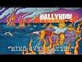 Ballyhoo!   Mind Over Matter   Detonate