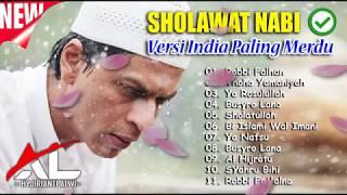 SHOLAWAT NABI VERSI INDIA PALING MERDU 2018™✔