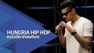 """""""Lembranças"""" - Hungria Hip Hop no Estúdio Showlivre 2016"""
