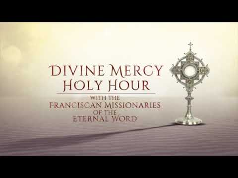 Divine Mercy Holy Hour with the Franciscan Missionaries of the Eternal Word Promo 2020