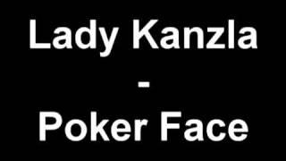 Lady Kanzla - Poker Face