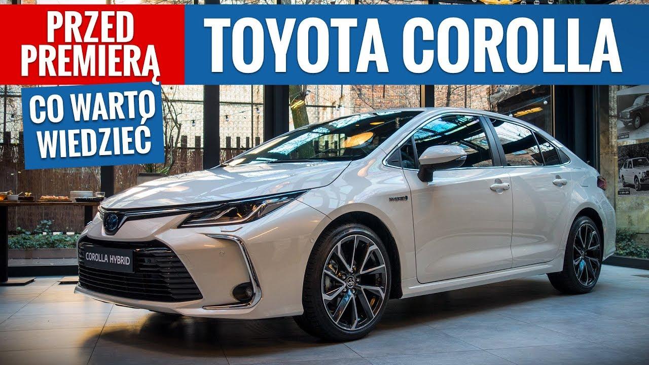 Toyota Corolla 2019 Co Warto Wiedziec Przed Premiera Pl Youtube