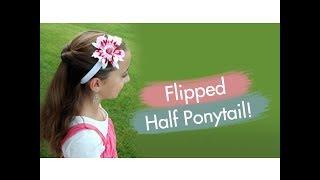 Flipped Half Ponytail   Cute Girls Hairstyles