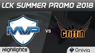 Mvp vs grf highlights game 1 lck summer 2018 promotion mvp vs griffin by onivia
