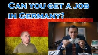Can you get a job in Germany?