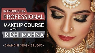 Professional Makeup Tutorial with Ridhi Mahna | Step by Step Makeup For Beginners | Chandni Singh