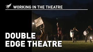 Working in the Theatre: Double Edge Theatre