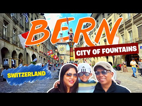 BERN: The City of Bears and Fountains & the Capital of Switzerland   TourYes Travels & Adventures