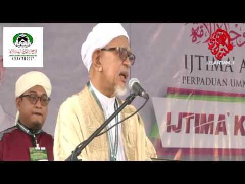 Ucapan Presiden Tuan Guru Hj Abdul Hadi Awang pada 21 Julai 2017 – Perasmian Ijtimak Kelantan 2017